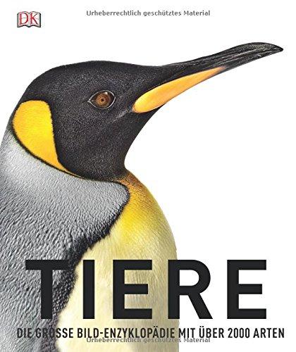 Tiere  Die Große Bild Enzyklopädie Mit über 2.000 Arten