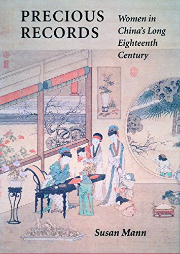 Precious Records: Women in China's Long Eighteenth Century (Value Vintage Records)