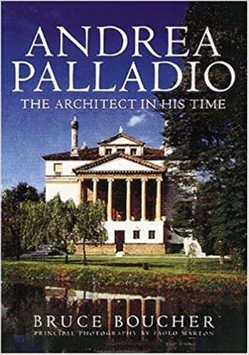 Andrea Palladio The Architect In His Time Bruce Boucher