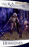 img - for Homeland: The Dark Elf Trilogy, Part 1 (Forgotten Realms: The Legend of Drizzt, Book I) (Bk. 1) book / textbook / text book