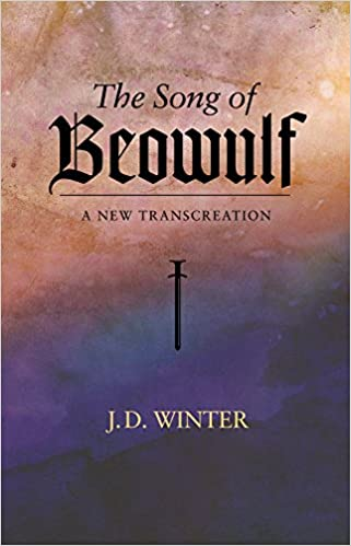 Winter - The Song Of Beowulf: A New Transcreation