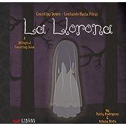 La Llorona: Counting Down / Contando Hacia Atras (English and Spanish Edition)