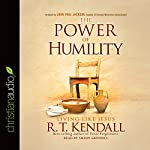 The Power of Humility: Living Like Jesus | R.T. Kendall