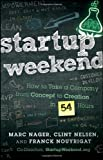Startup Weekend, Marc Nager and Clint Nelsen, 1118105095
