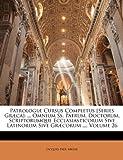 Patrologiæ Cursus Completus [Series Græca], Jacques Paul Migne, 1146240740