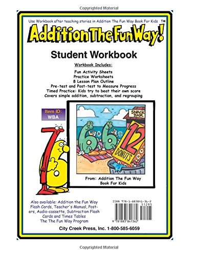 Addition the Fun Way Student Workbook: Requires the Addition the ...