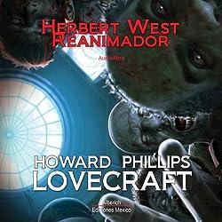 Herbert West, Reanimador [Herbert West, Reanimator]