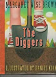 The Diggers, Margaret Wise Brown, 0786800062