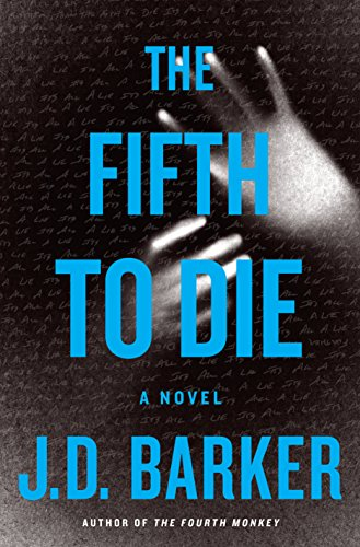 The Fifth to Die (A 4MK Thriller) by [Barker, J. D.]