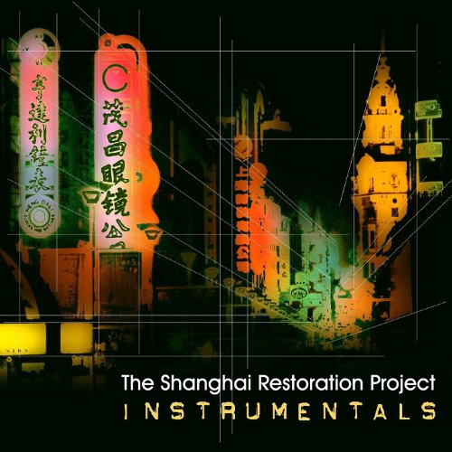 Nanking Road Instrumental By The Shanghai Restoration
