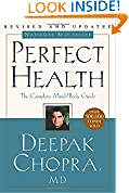 #4: Perfect Health: The Complete Mind/Body Guide, Revised and Updated Edition
