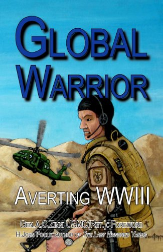 Book cover from Global Warrior: Averting WWIIIby H. John Poole