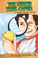 The Lemon Tree Caper: A Mickey Rangel Mystery / La intriga del limonero: Coleccion Mickey Rangel, detective privado