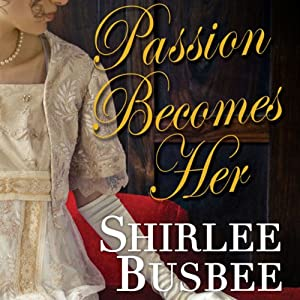 Passion Becomes Her Audiobook