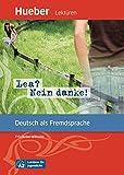 Lea? Nein danke!: Deutsch als Fremdsprache / Leseheft