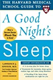 img - for The Harvard Medical School Guide to a Good Night's Sleep (Harvard Medical School Guides) book / textbook / text book