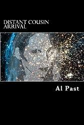 Distant Cousin Arrival