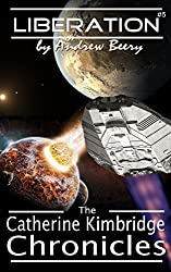 The Catherine Kimbridge Chronicles #5: Liberation (English Edition)
