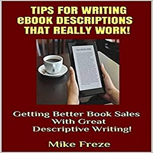 Tips for Writing eBook Descriptions That Really Work! Audiobook