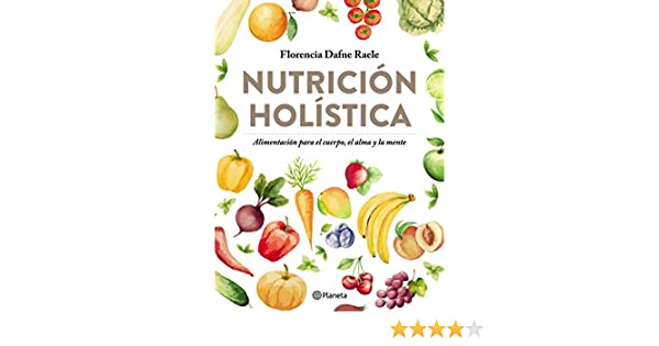 Nutrición holística (Spanish Edition) - Kindle edition by Florencia Raele. Professional & Technical Kindle eBooks @ Amazon.com.