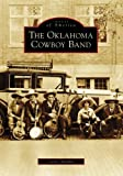 The Oklahoma Cowboy Band, Carla Chlouber, 0738552453