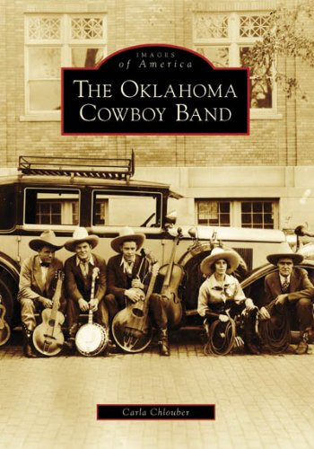 The Oklahoma Cowboy Band (OK) (Images of America)