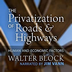 The Privatization of Roads and Highways