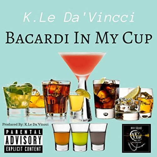 Bacardi in my Cup [Explicit]