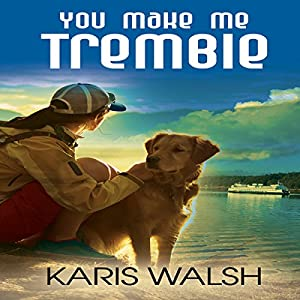 You Make Me Tremble Audiobook