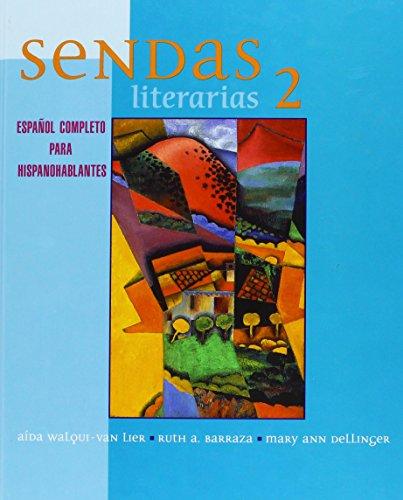 Sendas Literarias 2: Espanol Completo Para Hispanohablantes