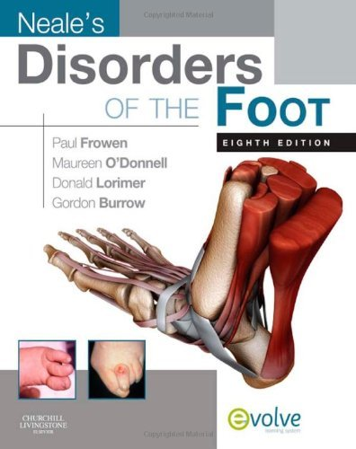Neale's Disorders of the Foot, 8e (Evolve Learning System Courses) by Paul Frowen MPhil FCHS FCPodMed DPodM (2010-07-12)