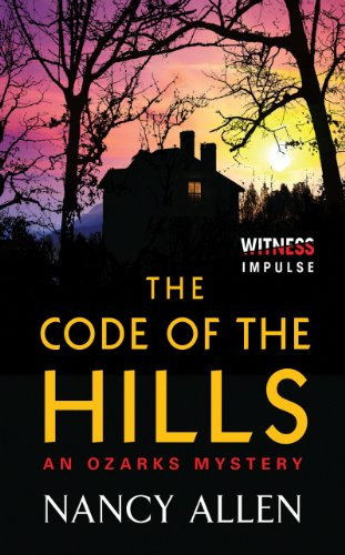 The Code of the Hills: An Ozarks Mystery cover