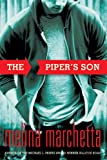 The Piper's Son, Melina Marchetta, 0763660620
