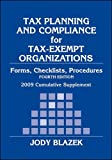 Tax Planning and Compliance for Tax-Exempt Organizations 2009, Blazek, Jody, 047028658X