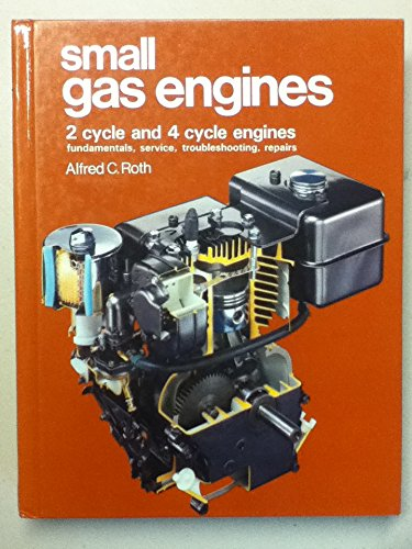 2 Cycle Engine Troubleshooting - Small Gas Engines: 2 Cycle and 4 Cycle Engines, Fundamentals, Service, Troubleshooting, Repairs