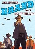 Day of the Gun (A Jason Brand Western Book 5)