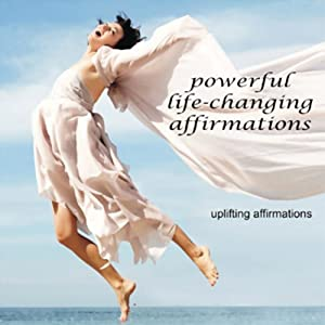 Uplifting Affirmations Audiobook