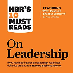 HBR's 10 Must Reads on Leadership Audiobook