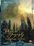 Physical Geography: A Landscape Appreciation (8th Edition) (Hardcover) by Tom L. McKnight & Darrel Hess (2004-07-03) -  Pearson Prentice Hall