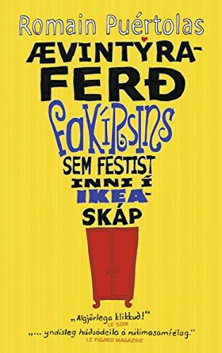Ævintýraferð fakírsins sem festist inni í IKEA skáp (Icelandic Edition)
