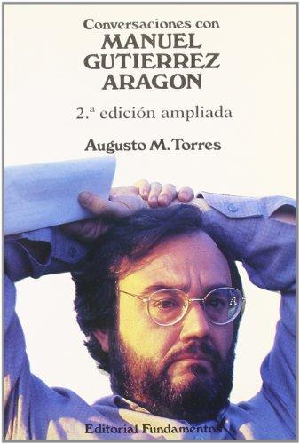 Descargar Libro Conversaciones Con Manuel Gutiérrez Aragón Augusto Martínez Torres