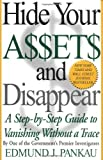 img - for Hide Your Assets and Disappear: A Step-by-Step Guide to Vanishing Without a Trace by Edmund Pankau (20-Mar-2011) Paperback book / textbook / text book