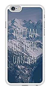 Go Your Own Way Mountains Inspirational Quote Snap-On Cover Hard Plastic Case for iPhone 6 (White) by lolosakes