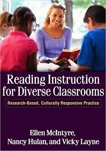 Amazon reading instruction for diverse classrooms research culturally responsive practice solving problems in the teaching of literacy 9781609180539 ellen mcintyre nancy hulan vicky layne books fandeluxe Image collections