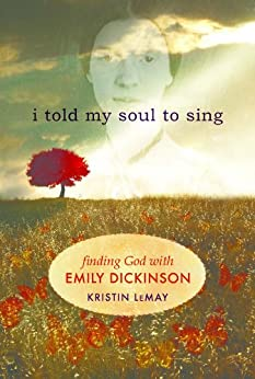 Told My Soul Sing Dickinson ebook product image