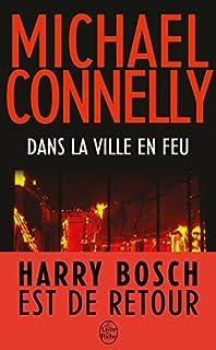 Dans la ville en feu, Connelly, Michael