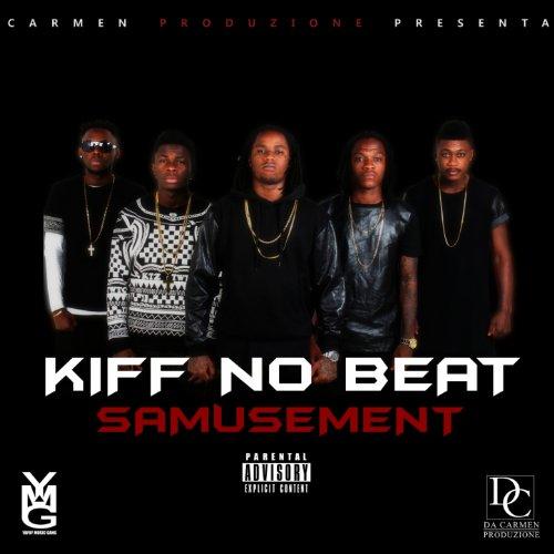 kiff no beat samusement mp3