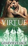 Virtue (Fireborn Wolves) (Volume 2)