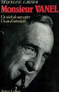 Monsieur Vanel : un siècle de souvenirs, un an d'entretiens, Cartier, Jacqueline