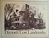 Dayton's Lost Landmarks: A Planning Calendar and Portfolio of Vanished Architecture (1975) by